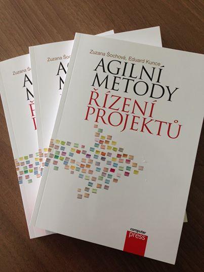 Zuzana Šochová, Eduard Kunce - Agilní metody řízení projektů